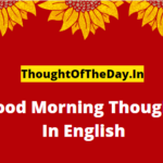 Good Morning Thoughts In English